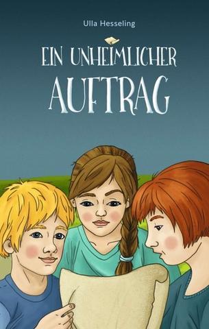 Ulla Hesseling: Ein unheimlicherAuftrag
